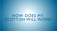 How does my scottish will work